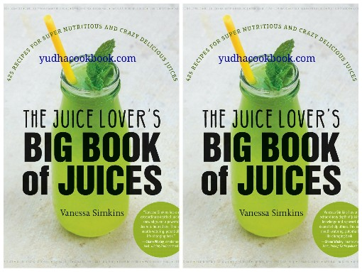 The juice lovers big book of juices
